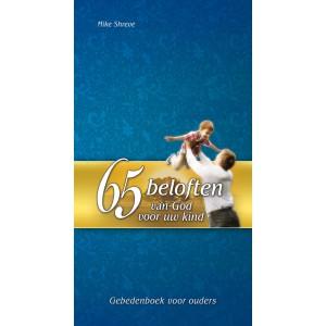 65 beloften van God voor uw kind. Gebeden voor ouders  - Mike Shreve