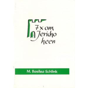 7 x om Jerocho heen - M. Basilea Schlink