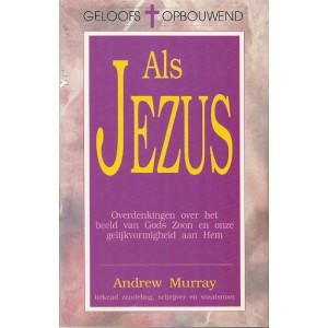 Als Jezus - Andrew Murray