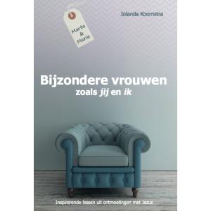 Bijzondere vrouwen zoals jij en ik (+ werkboekje) – Jolanda Koornstra