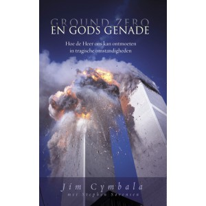 Ground Zero en Gods Genade - Jim Cymbala