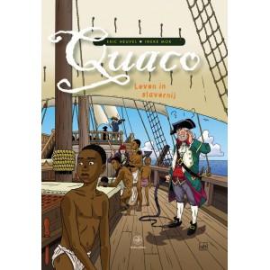 Quaco • Leven in slavernij, door Eric Heuvel & Ineke Mok