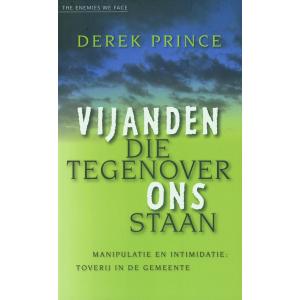 Vijanden die tegenover ons staan - Derek Prince