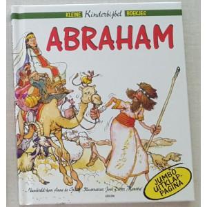 Abraham (Kleine KinderBijbel Boekjes) - Anke de Graaf