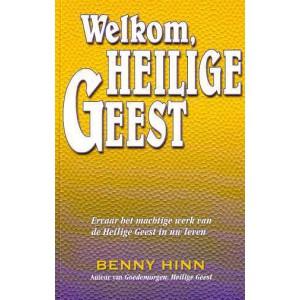 Welkom, Heilige Geest - Benny Hinn