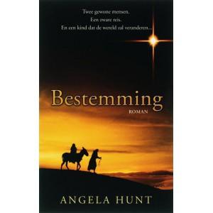 Bestemming  (The Nativity Story)  - Angela Hunt