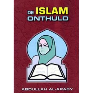 De Islam onthuld - Abdullah Al-Araby