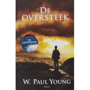 De oversteek - W. Paul Young