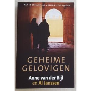 Geheime gelovige - Anne van der Bijl