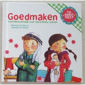 Goedmaken, voorleesverhaal over Kerstfeest vieren - Willemijn de Weerd & Marieke ten Berge