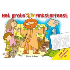Het grote Pinksterfeest - Michel de Boer