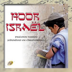 Hoor Israel, psalmen tussen jodendom en christendom