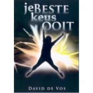 Je beste keus ooit - David de Vos