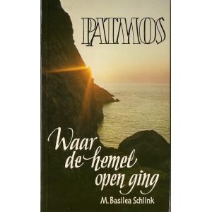 Patmos waar de hemel open ging - M. Basilea Schlink