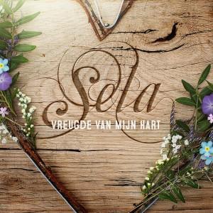 Vreugde Van Mijn Hart – Sela