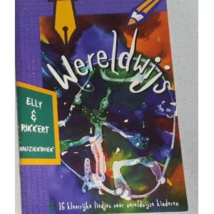 Wereldwijs  >> 16 Kleurrijke liedjes voor wereldwijze kinderen - Muziekboek - Elly & Rikkert
